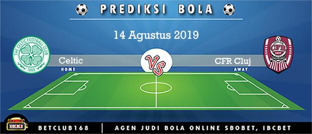 Prediksi Celtic Vs CFR Cluj 14 Agustus 2019