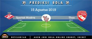 Prediksi Spartak Moskva Vs Thun 15 Agustus 2019