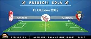 Prediksi Granada Vs Osasuna 19 Oktober 2019