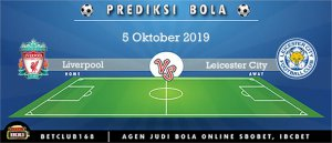 Prediksi Liverpool Vs Leicester City 5 Oktober 2019