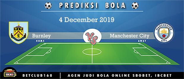 Prediksi Burnley Vs Manchester City 4 December 2019