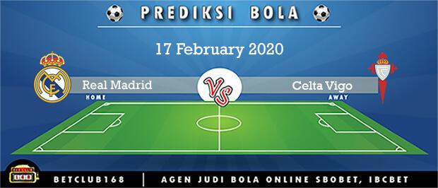 Prediksi Real Madrid Vs Celta Vigo 17 February 2020