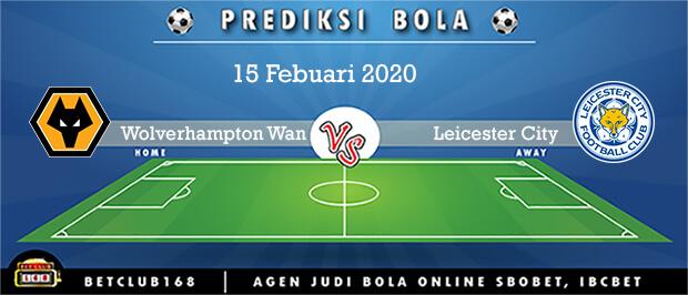 Prediksi Wolverhampton Wanderers Vs Leicester City 15 Febuari 2020