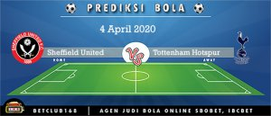 Prediksi Sheffield United Vs Tottenham Hotspur 4 April 2020
